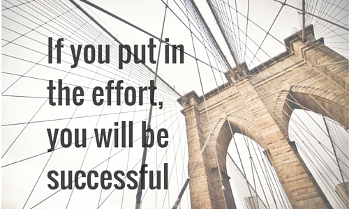 effort leads to success
