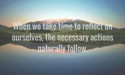 Take Time To Reflect Quotes